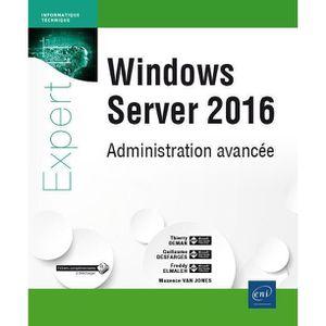 LIVRE INTERNET Livre - Windows Server 2016 ; administration avanc