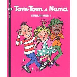 Livre 6-9 ANS Tom-Tom et Nana Tome 32