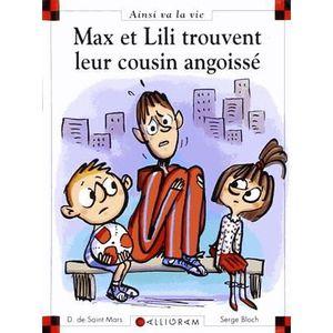 Livre 6-9 ANS Max et Lili trouvent leur cousin angoissé