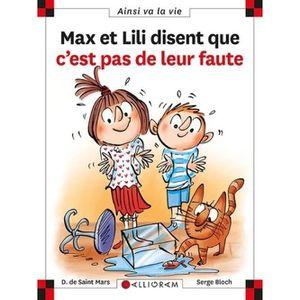 Livre 6-9 ANS Max et Lili disent que c'est pas de leur faute