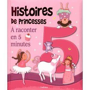 Livre 3-6 ANS Histoires de princesses à raconter en 5 minutes