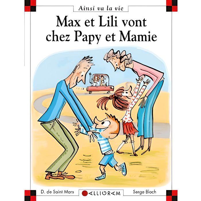 Livre 6-9 ANS Max et Lili vont chez Papy et Mamie