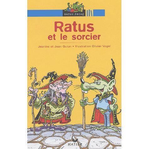Livre 6-9 ANS Ratus et le sorcier
