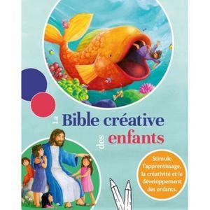 LIVRE RELIGION La Bible créative des enfants