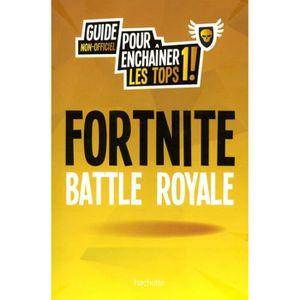 LIVRE MULTIMÉDIA Fortnite Battle Royale. Guide non-officiel pour en
