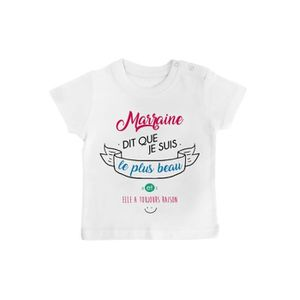 T-SHIRT T-shirt bébé marraine dit que je suis le plus beau e5de5349911