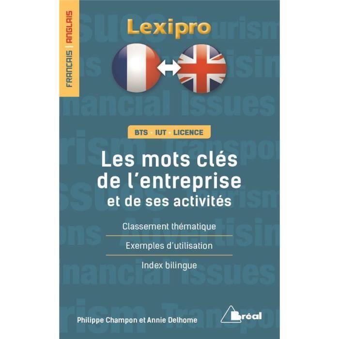 Livre Lexipro Francais Anglais Bts Iut Licence Les Mots Cles De L Entreprise Et De Ses Activites