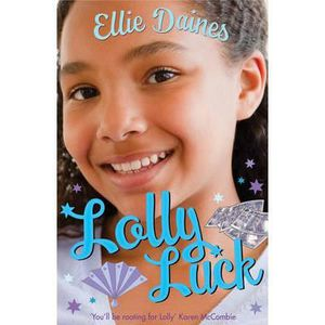 LIVRES ADOLESCENTS Lolly Luck - Ellie Daines