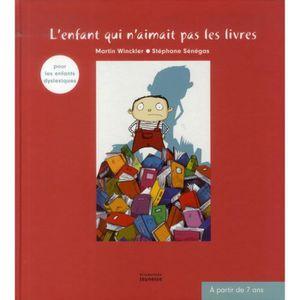 Livre 6-9 ANS L'enfant qui n'aimait pas les livres