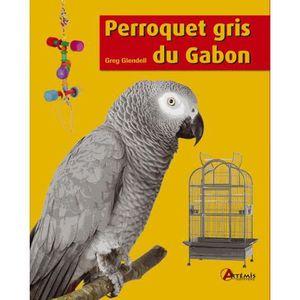 LIVRE ANIMAUX Perroquet gris du Gabon