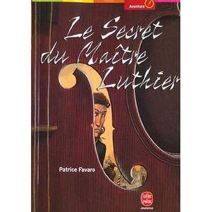 Livre 9 -12 ANS Le secret du maître luthier