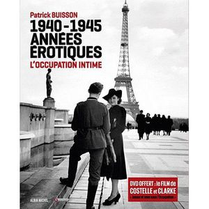 LIVRE HISTOIRE FRANCE 1940-1945, années érotiques