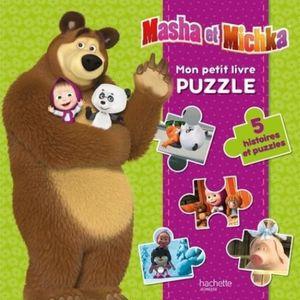 Livre 3-6 ANS Mon petit livre puzzle Masha et Michka. 5 histoire