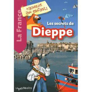 Livre 6-9 ANS Les secrets de Dieppe