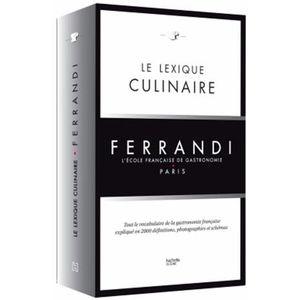 GUIDES CUISINE Le lexique culinaire Ferrandi