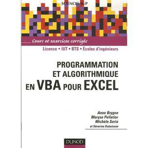 LIVRE PROGRAMMATION Programmation et algorithmique en VBA pour Excel