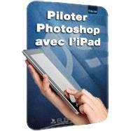 Photoshop avec l'iPad - Applications pour table...