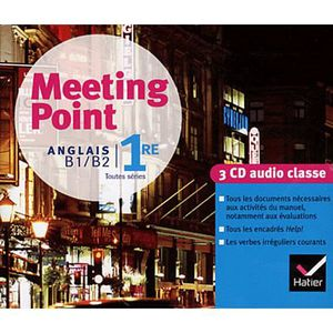 AUTRES LIVRES MEETING POINT ; ANGLAIS B1/B2 ; 1ERE ; EDITION 201