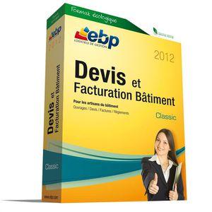 BUREAUTIQUE EBP Devis et Factu. Bâtiment Classic 2012